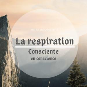 Respiration consciente Mise en Avant 300-300