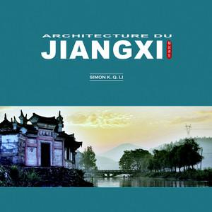 La couverture du livre Achitecture Jiangxi